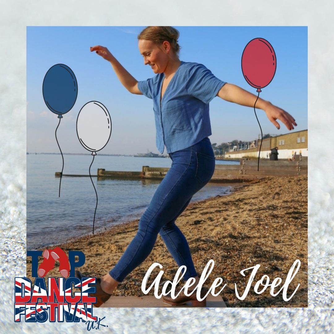 Tap Dance Festival UK 2021 - Faculty - Adele Joel