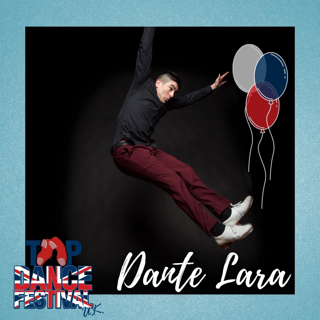 Tap Dance Festival UK 2021 - Faculty - Dante Lara