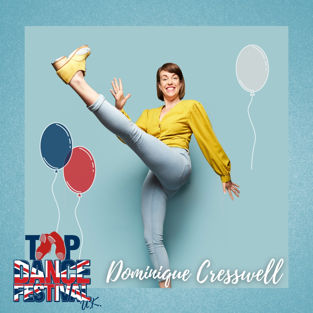 Tap Dance Festival UK 2021 - Faculty - Dominique Cresswell