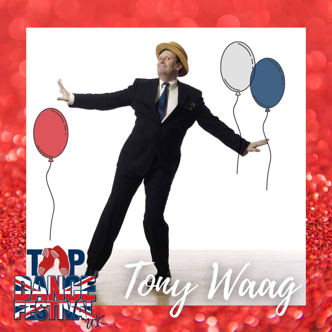 Tap Dance Festival UK 2021 - Faculty - Tony Waag