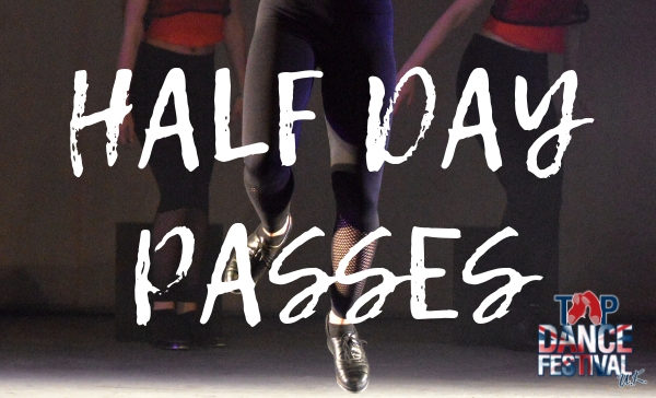 Tap Dance Festival UK Half Day Passes